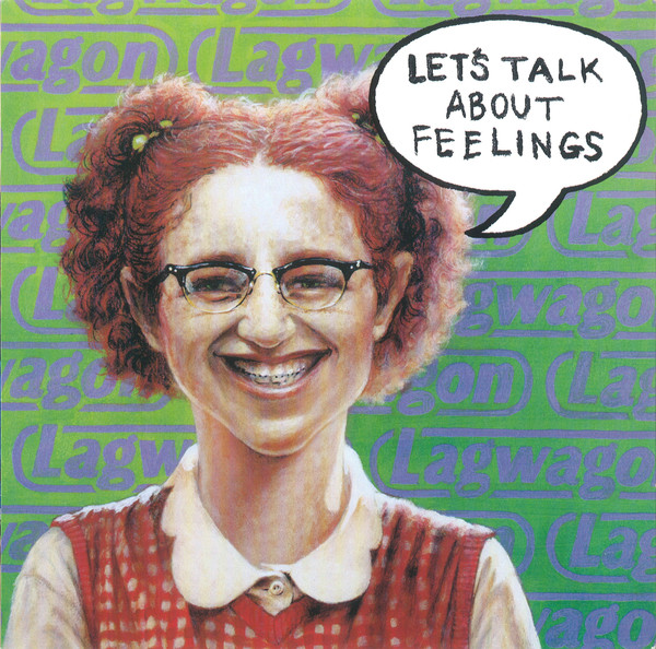 Lagwagon, Lets Talk About Feelings 1998